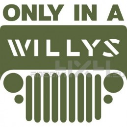 Adesivo Jeep only in a willys